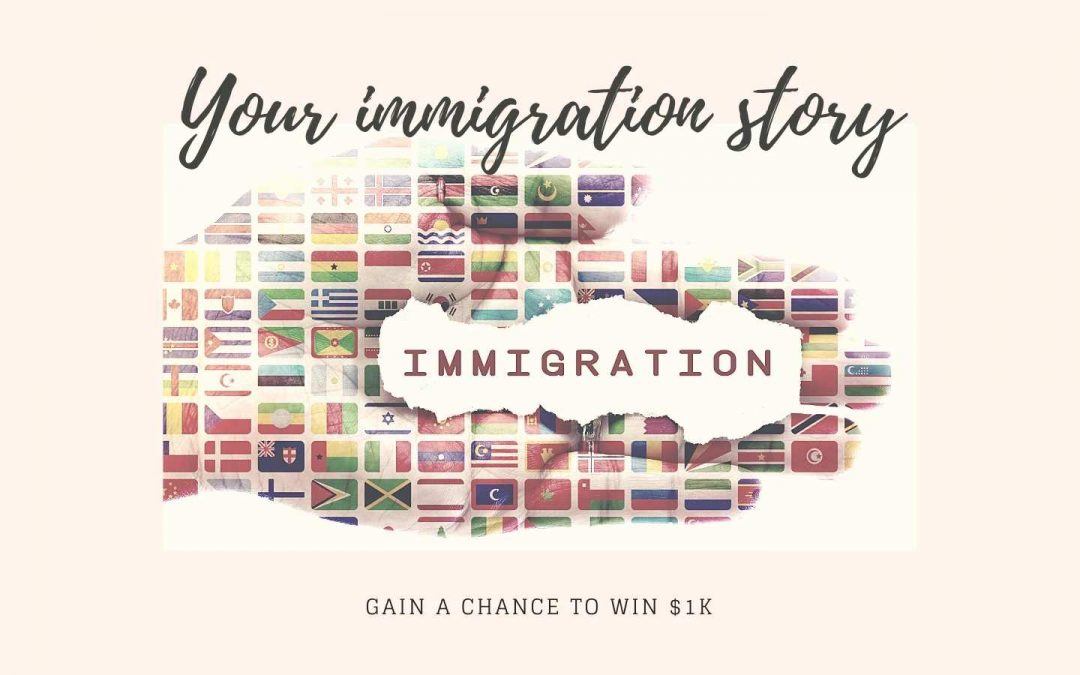 Your immigration story
